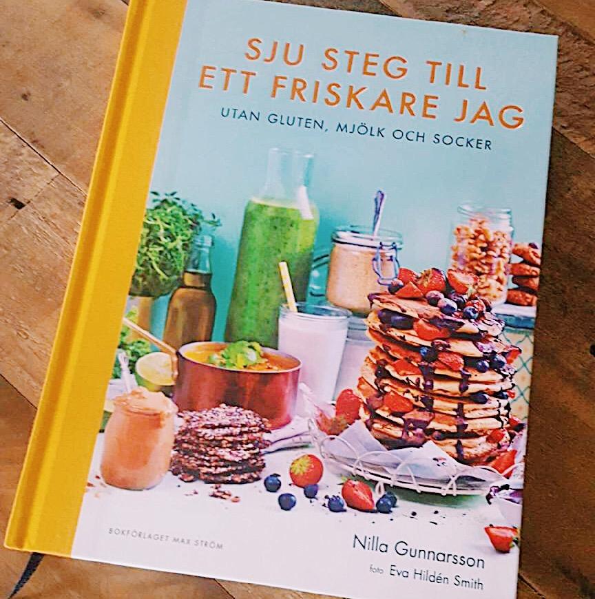 Sju steg till ett friskare jag - Nilla Gunnarsson