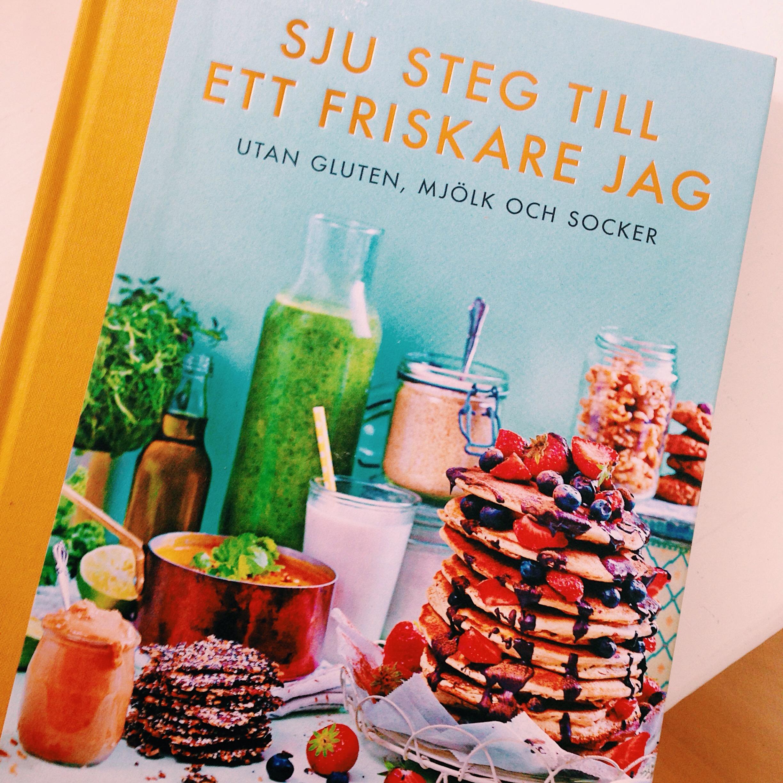 sju steg till ett friskare jag - nilla gunnarsson - nillas kitchen